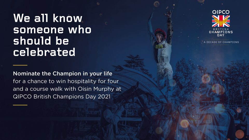 Nominate the Champion in your Life ahead of QIPCO British ...